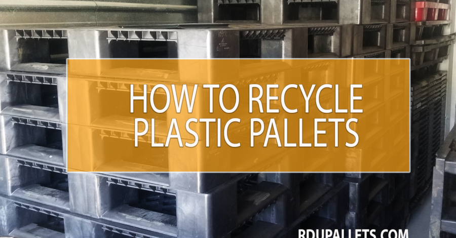 How to Recycle Plastic Pallets   Plastic Pallet Pickup