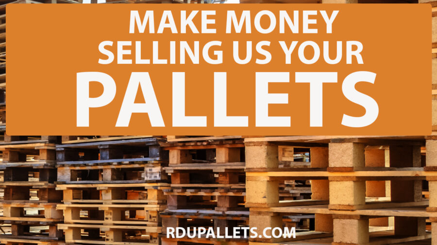Where Can I Sell Wood Pallets Near Me? - RDU Pallets